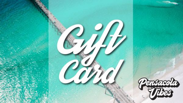 pensacola vibes gift card